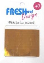 Фольга для дизайна Fresh Prof 4cm*100cm в пакете. Цвет: бронза глянец